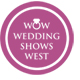 WOW Wedding Shows West